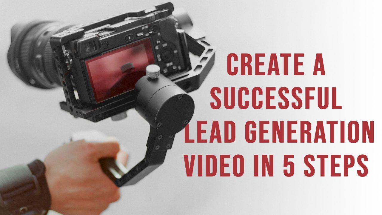 lead generation video marketing strategy | ADventure Marketing Tampa